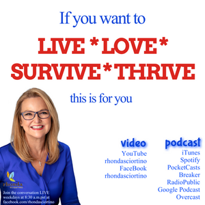 Live Love Survive and Thrive YouTube show and Podcast