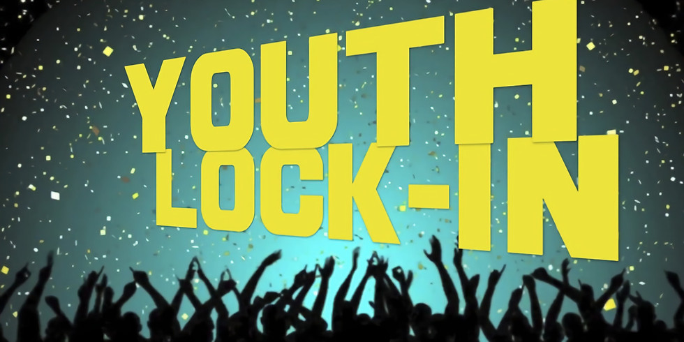 Youth Lock In