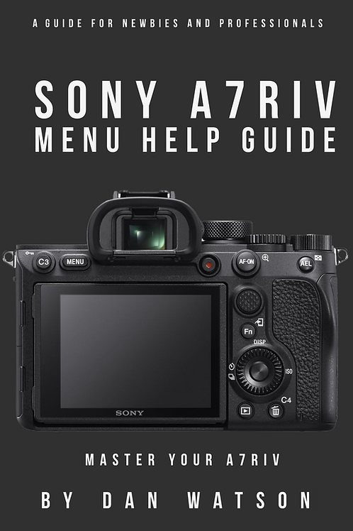 Sony A7RIV Menu Help Guide