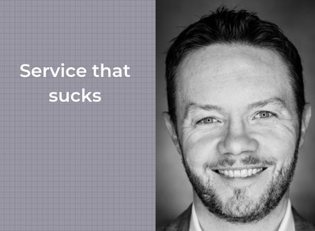 Service that sucks.