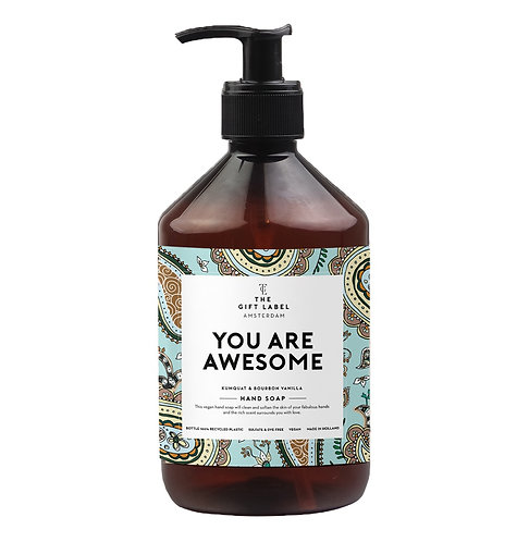 """Savon pour les mains """"YOU ARE AWESOME"""""""