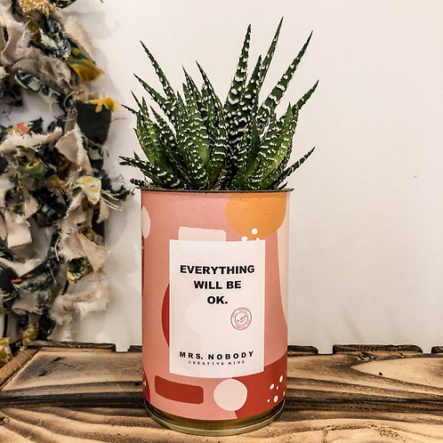 """Cactus """"EVERYTHING WILL BE OK"""""""