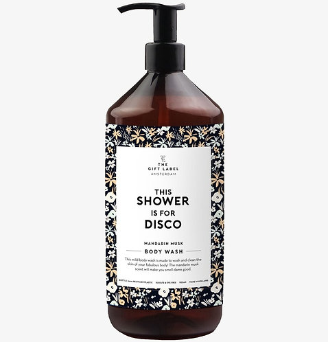 "Savon pour le corps ""This shower is for disco"""