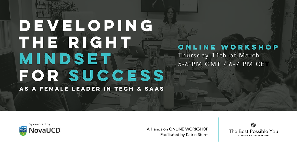 Developing The Right Mindset For Success As A Female Leader In Tech & SaaS