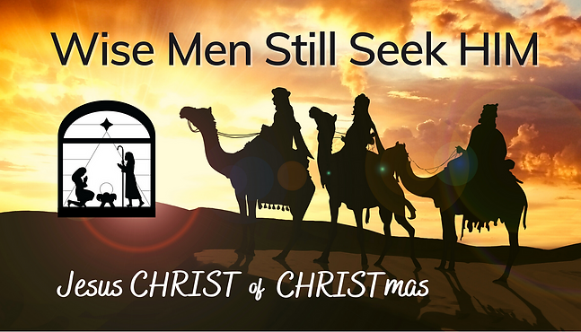 Wise Men Still Seek Him.png