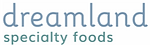 Dreamland Specialty Foods.png