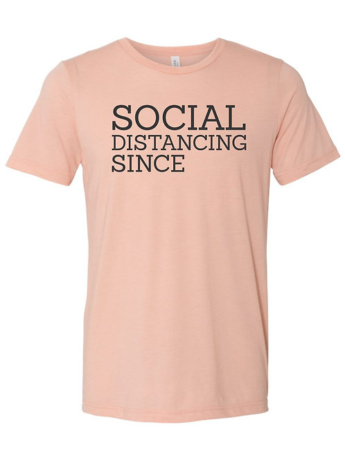 "Custom ""Social Distancing"" Tee - Peach"