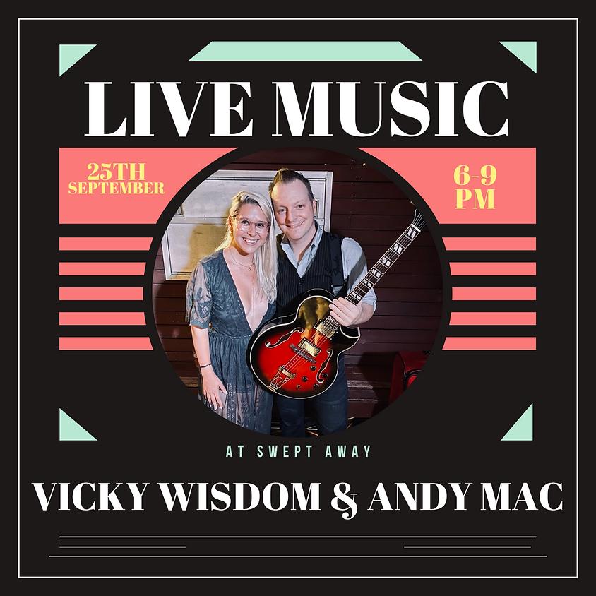 Vicky Wisdom & Andy Mac