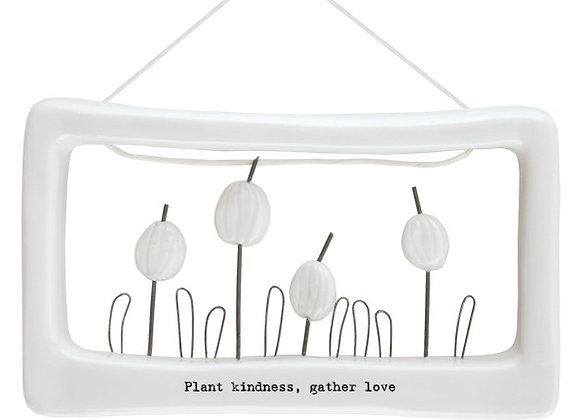Plant kindness, gather love porcelain frame