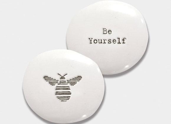 Be Yourself - Pebble