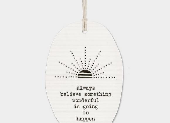Always believe - Porcelain oval plaque
