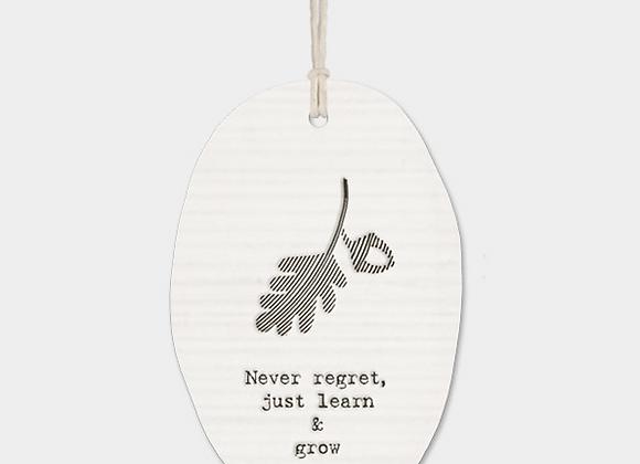 Never regret - Porcelain oval plaque