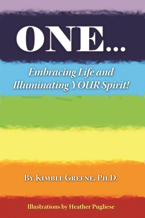 ONE...Embracing Life & Illuminating Your Spirit!