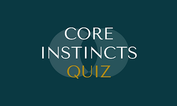 Core Instincts Quiz.png
