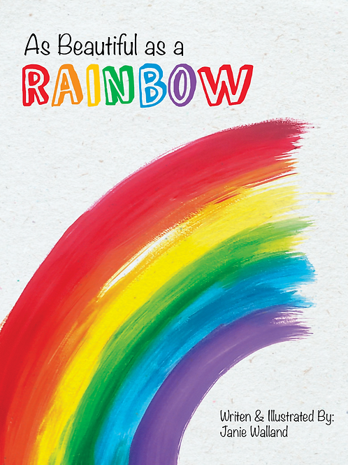 As Beautiful as a Rainbow