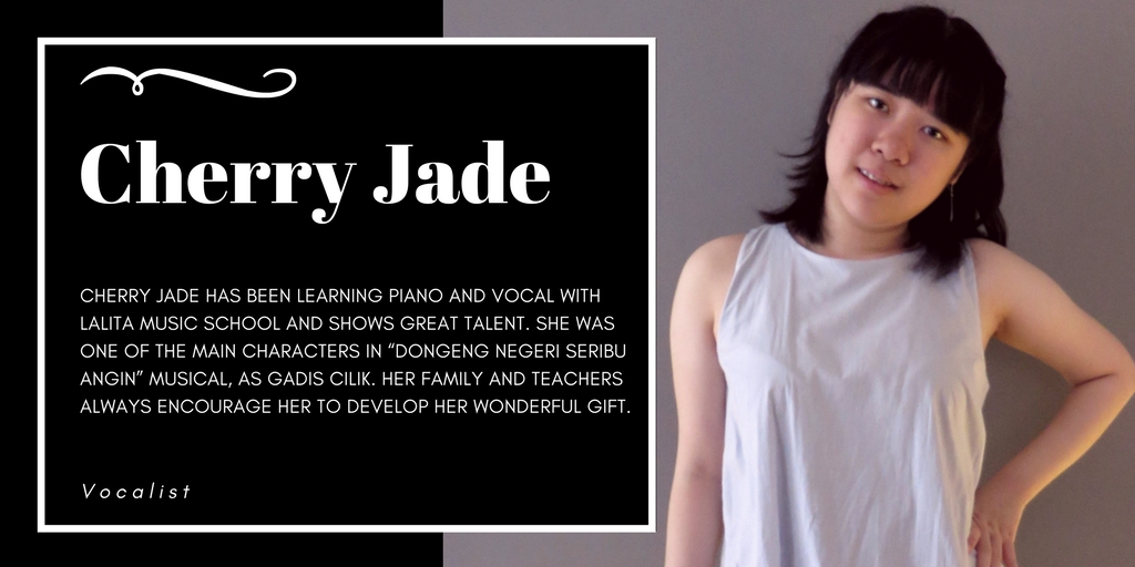 Cherry Jade, Lalita Music School's piano & voice student