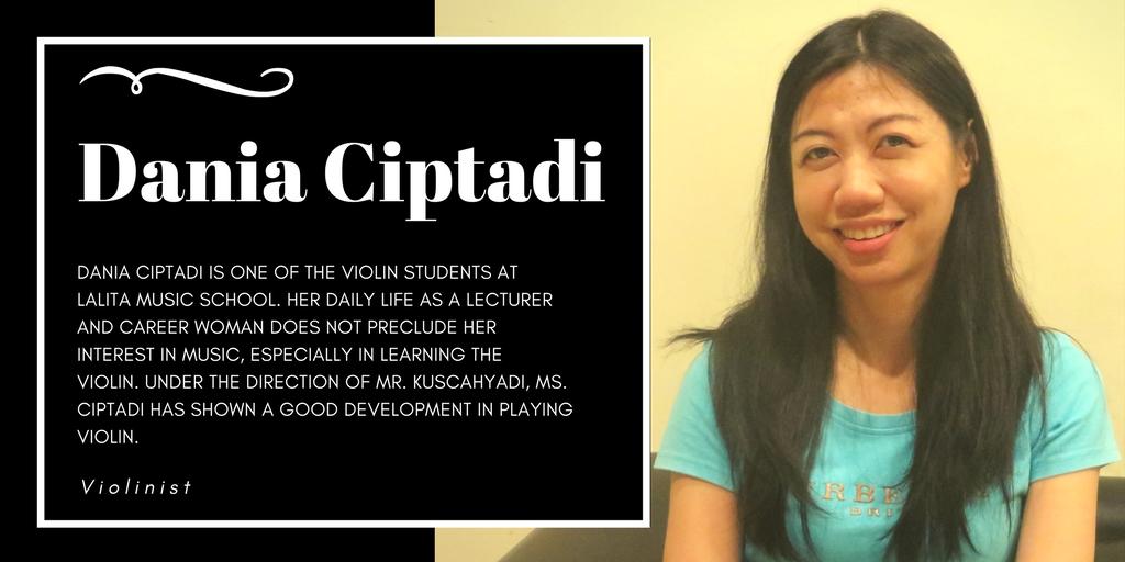 Ms. Dania Ciptadi, Lalita Music School's violin student