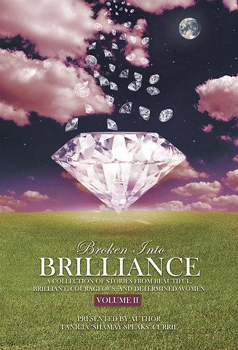 Broken Into Brilliance, Volume II