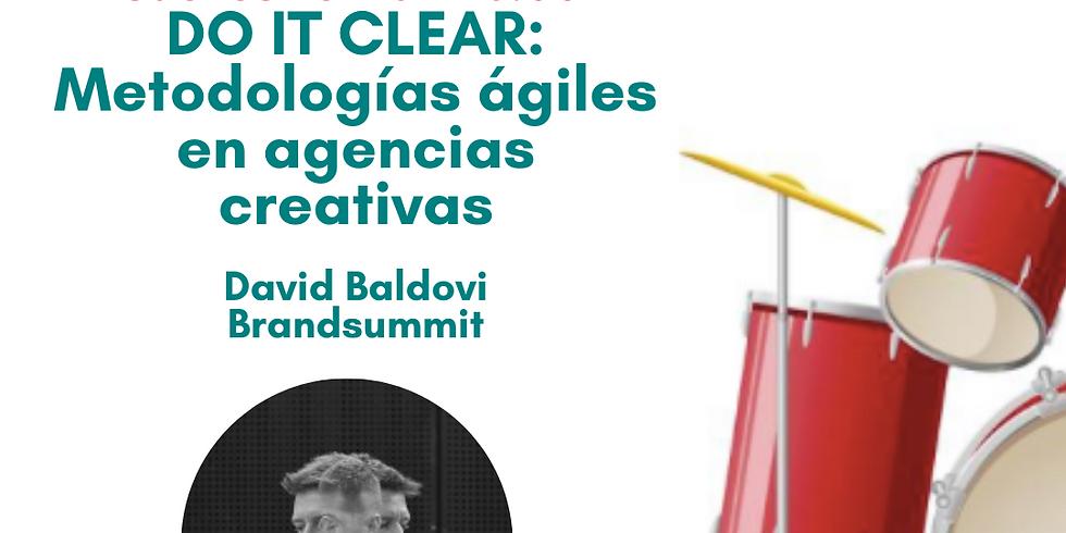 Do It Clear: metodologías ágiles en agencias creativas