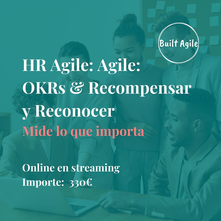 HR Agile: OKR & Recompensar y reconocer (Ed 3)