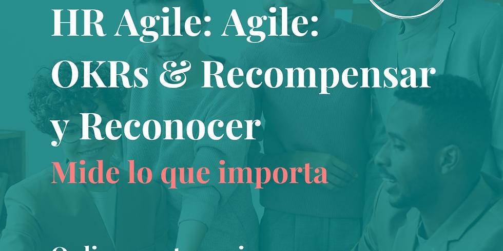 HR Agile: OKR & Recompensar y reconocer (Ed 2)