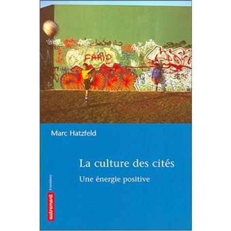 La culture des cités, une énergie positive