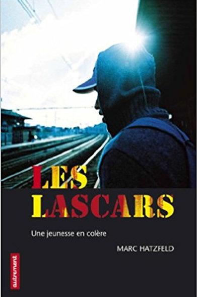 Les Lascars, une jeunesse en colère