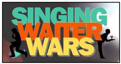 Singing Waiter Wars