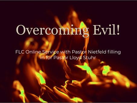 Overcoming Evil!