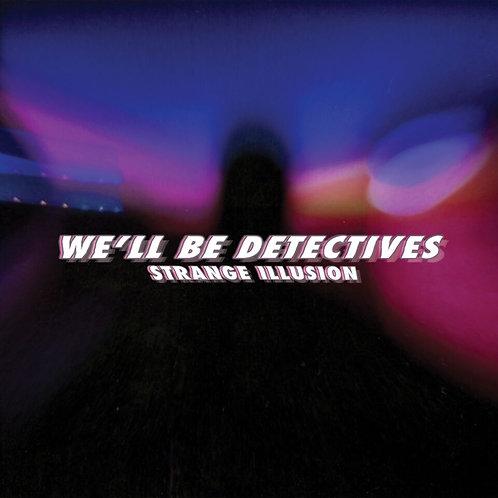 We'll Be Detectives - Strange Illusion EP - CD