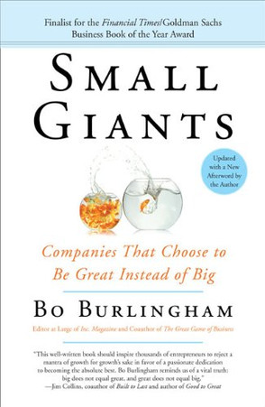 Pequeños Gigantes: Compañías que Eligieron Ser Estupendas en Lugar de Grandes