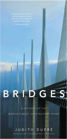 Bridges: La Historia de los Puentes Más Impresionantes