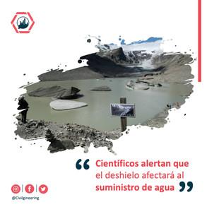 Científicos alertan que el deshielo afectará al suministro de agua