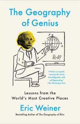 La Geografía de Genios: Lecciones de los Lugares más Creativos del Mundo