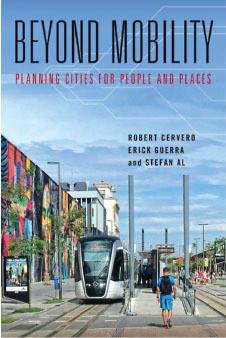 Más allá de la movilidad: planificación de ciudades para personas y lugares