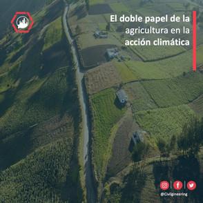 El doble papel de la agricultura en la acción climática
