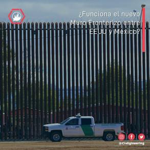 ¿Funciona el nuevo Muro Fronterizo entre EEUU y México?