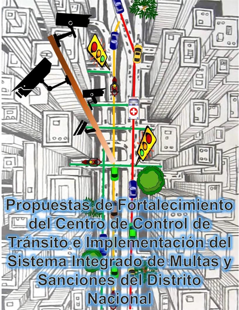 """Portada Tesis """"Propuestas de Fortalecimiento del Centro de Control de Tránsito e Implementación del Sistema Integrado de Multas y Sanciones del Distrito Nacional"""""""