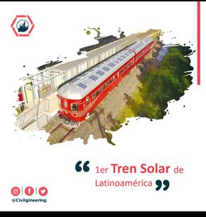 1er tren solar de Latinoamérica