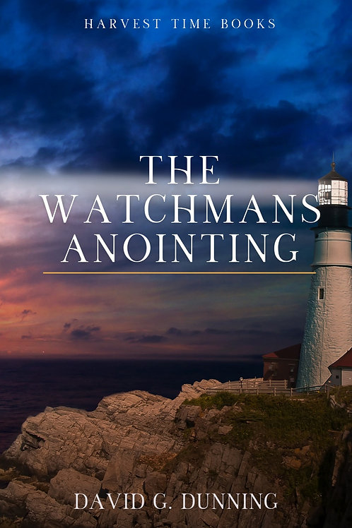 The Watchman's Anointing