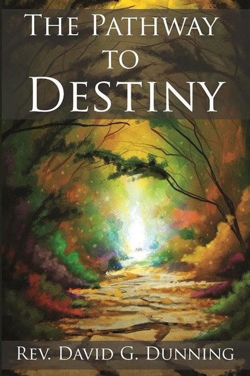 The Pathway to Destiny