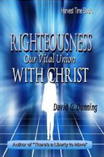 Righteousness Our Vital Union With Christ