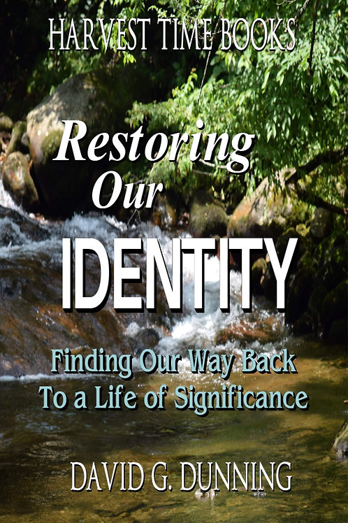 Restoring Our Identity