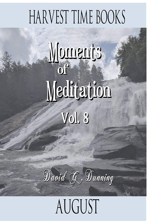 Moments of Meditation- August