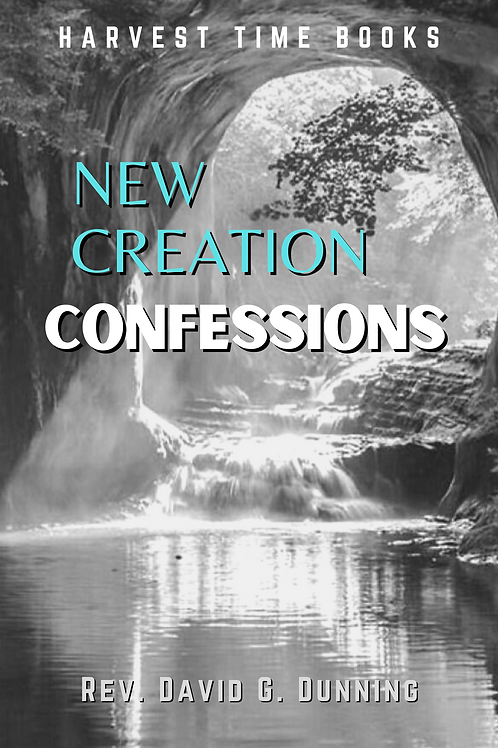 New Creation Confessions