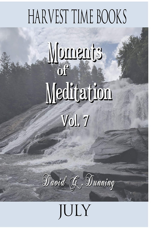 Moments of Meditation- July