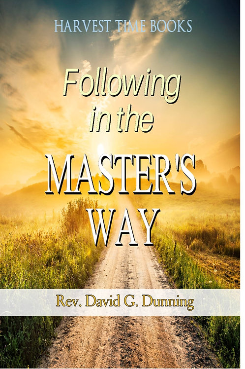Following in the MASTER'S WAY