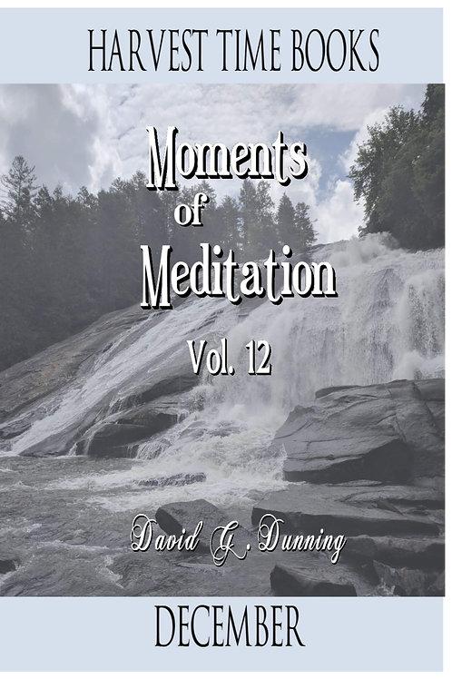 Moments of Meditation- December