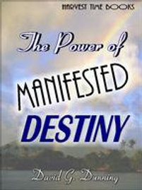 The Power of Manifested Destiny