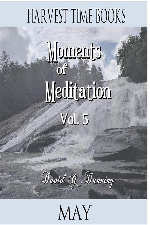 Moments of Meditation- May